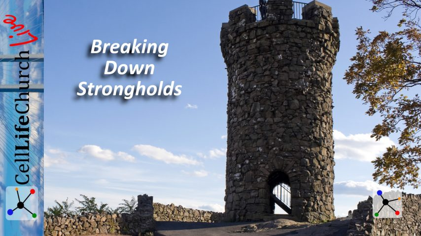 Breaking Down Strongholds