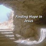 Finding Hope in Jesus
