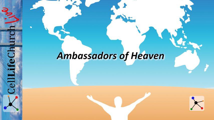 Ambassadors of Heaven